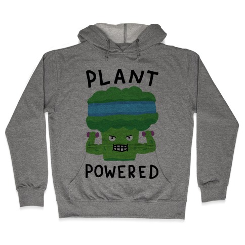 Plant Powered Hooded Sweatshirt