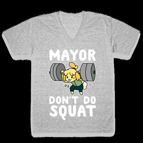 Mayor Don't Do Squat - Isabelle V-Neck Tee Shirt