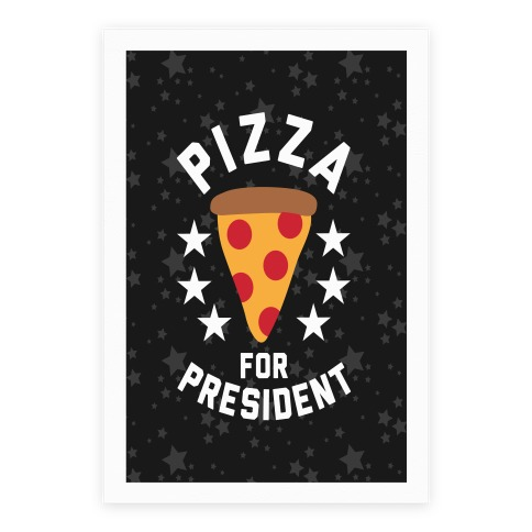 Pizza For President Poster