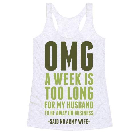 OMG Said No Military Wife Racerback Tank Top