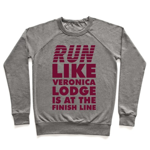 Run Like Veronica is at the Finish Line Pullover