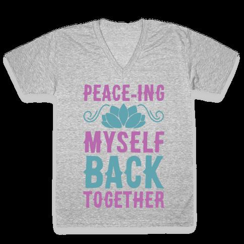 Peace-ing Myself Back Together V-Neck Tee Shirt