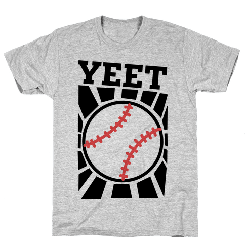 YEET - baseball Mens/Unisex T-Shirt