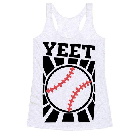 YEET - baseball Racerback Tank Top
