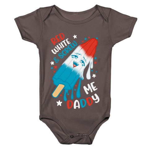 Red White And Screw Me Daddy  Baby One-Piece
