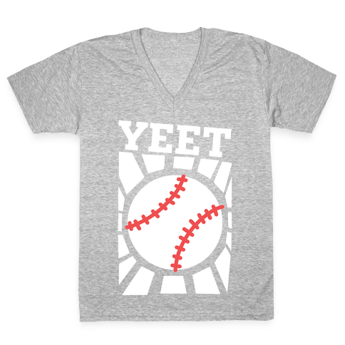 YEET - baseball V-Neck Tee Shirt