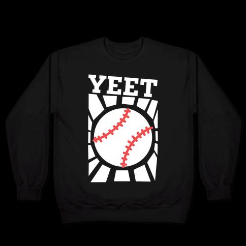 YEET - baseball Pullover