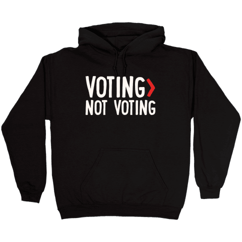 Voting > Not Voting White Print Hooded Sweatshirt
