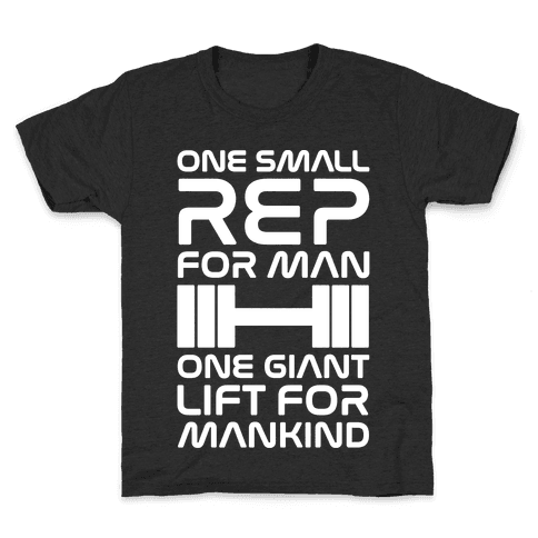 One Small Rep For Man One Giant Lift For Mankind Lifting Quote Parody White Print Kids T-Shirt