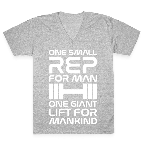 One Small Rep For Man One Giant Lift For Mankind Lifting Quote Parody White Print V-Neck Tee Shirt