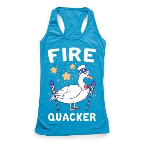 Fire Quacker  Racerback Tank Top