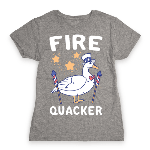 Fire Quacker  Womens T-Shirt