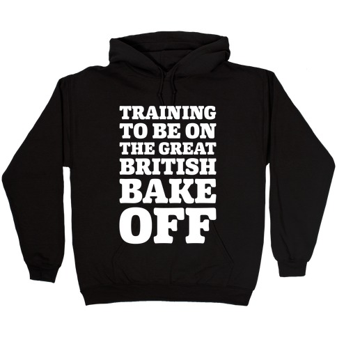 Training To Be On The Great British Bake Off White Print Hooded Sweatshirt