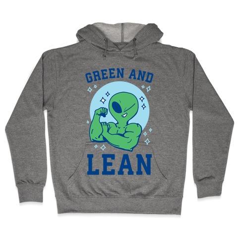 Green and Lean Hooded Sweatshirt