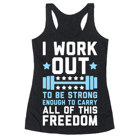 Carry All Of This Freedom Racerback Tank Top