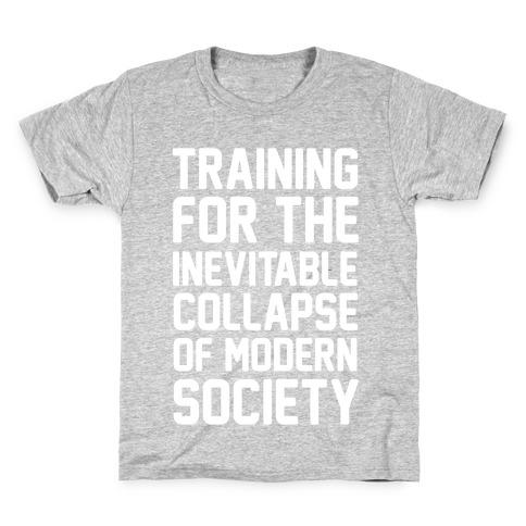 Training For The Inevitable Collapse of Modern Socieyu Kids T-Shirt