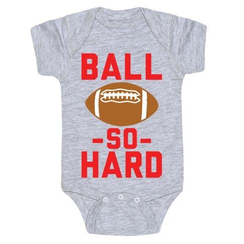 Ball So Hard Baby One-Piece