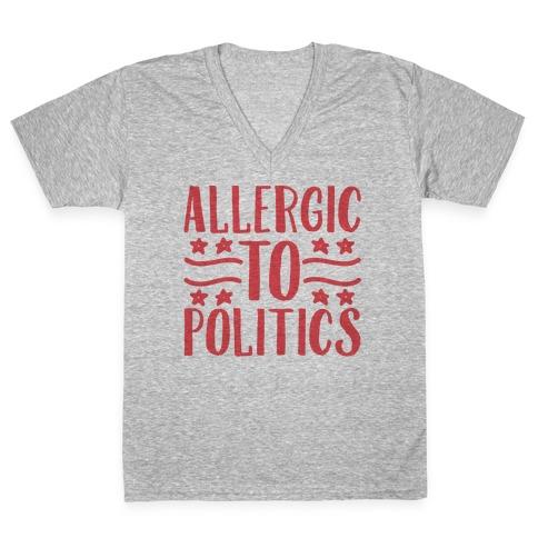 Allergic To Politics V-Neck Tee Shirt