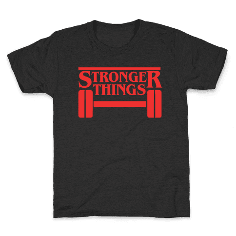 Stronger Things Kids T-Shirt
