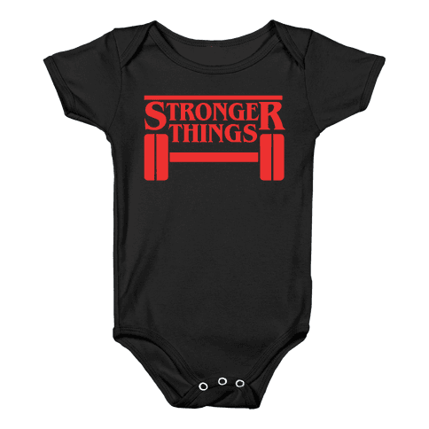 Stronger Things Baby Onesy