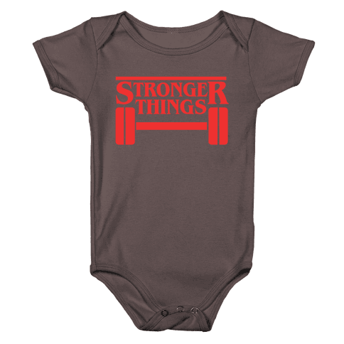 Stronger Things Baby One-Piece