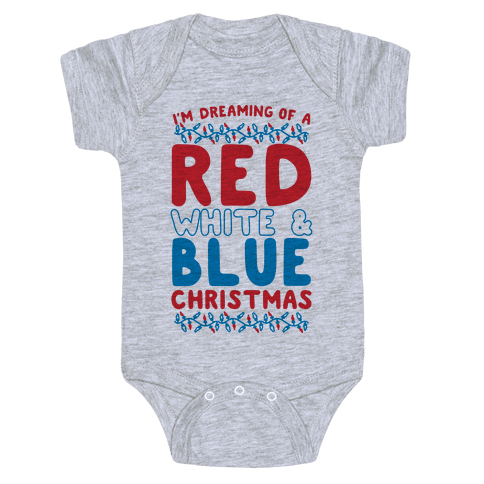 I'm Dreaming of a Red White and Blue Christmas Baby Onesy