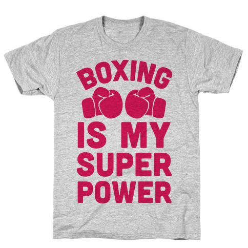 Boxing Is My Superpower T-Shirt