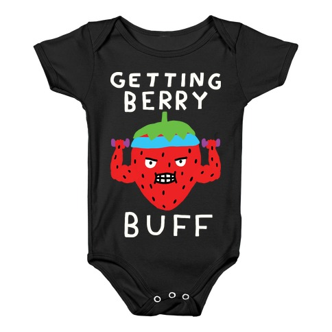 Getting Berry Buff Baby Onesy