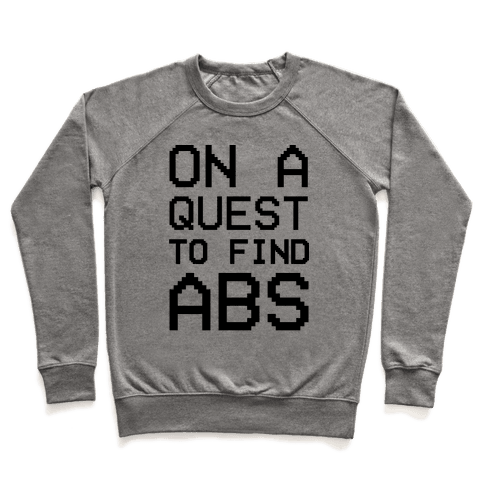 On A Quest To Find Abs Pullover