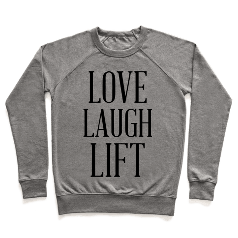 Love Laugh Lift Pullover