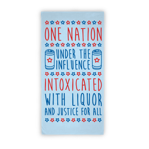 One Nation Under The Influence Towel Beach Towel