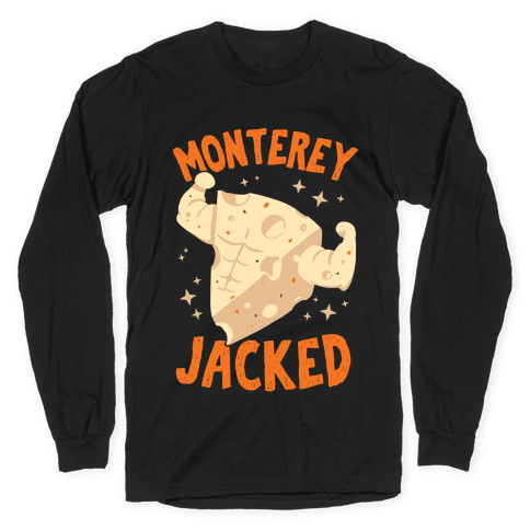 Monterey Jacked Long Sleeve T-Shirt
