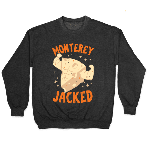 Monterey Jacked Pullover