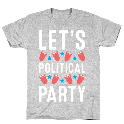 Let's Political Party Mens T-Shirt