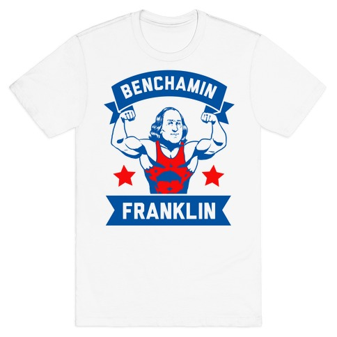 Benchamin Franklin T-Shirt