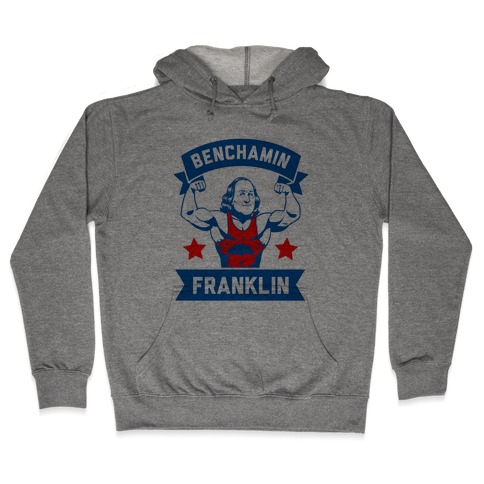 Benchamin Franklin Hooded Sweatshirt