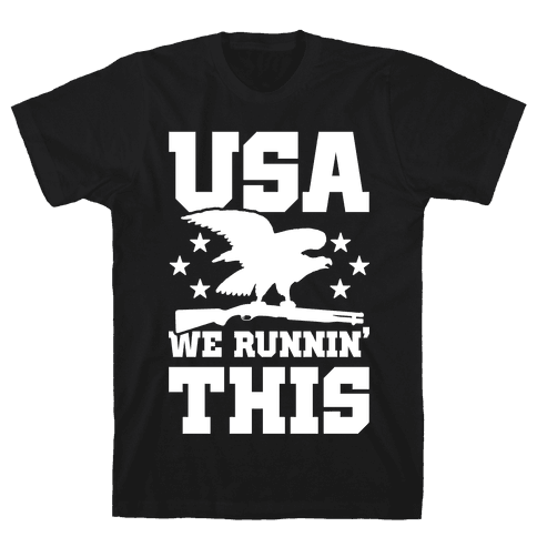 USA We Runnin' This Mens/Unisex T-Shirt
