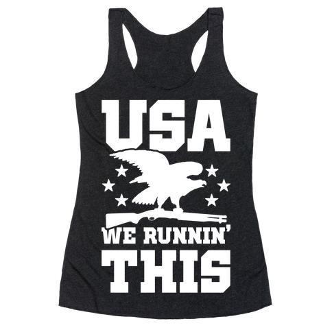 USA We Runnin' This Racerback Tank Top