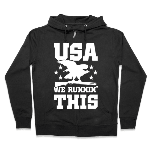 USA We Runnin' This Zip Hoodie