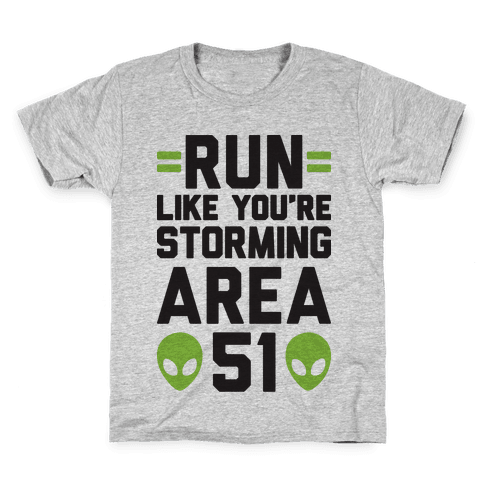 Run Like You're Storming Area 51 Kids T-Shirt