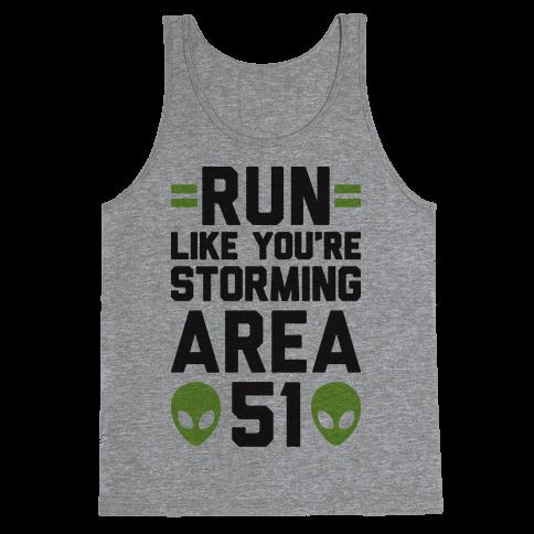 Run Like You're Storming Area 51 Tank Top