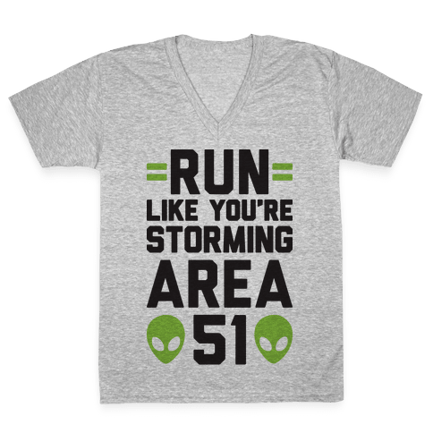 Run Like You're Storming Area 51 V-Neck Tee Shirt