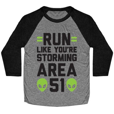 Run Like You're Storming Area 51 Baseball Tee