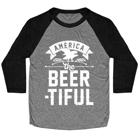 America The Beer-tiful Baseball Tee