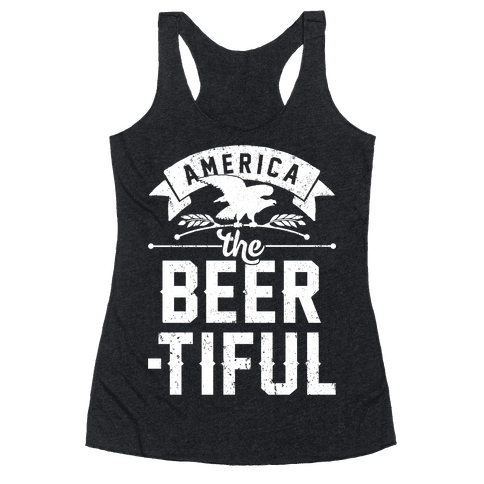 America The Beer-tiful Racerback Tank Top