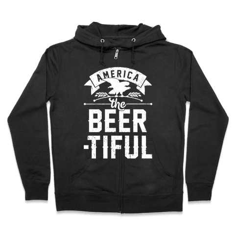 America The Beer-tiful Zip Hoodie