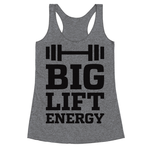 Big Lift Energy Racerback Tank Top