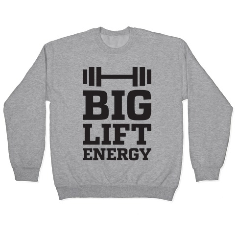 Big Lift Energy Pullover