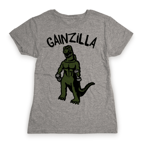 Gainzilla Lifting Parody Womens T-Shirt
