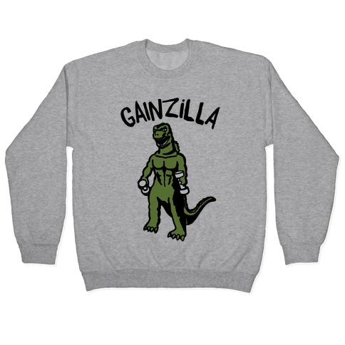 Gainzilla Lifting Parody Pullover